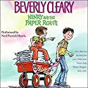 Henry and the Paper Route Audiobook by Beverly Cleary Narrated by Neil Patrick Harris