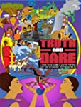 Truth and Dare: A Comic Book Curricul...