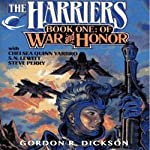 Of War and Honor: Harriers, Book 1 (       UNABRIDGED) by Gordon R. Dickson, Chelsea Quinn Yarbro, S. N. Lewitt, Steve Perry Narrated by John Morgan