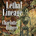 Lethal Lineage: The Lottie Albright Series, Book 2 | Charlotte Hinger