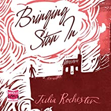 Bringing Stan In | Livre audio Auteur(s) : Julia Rochester Narrateur(s) : Avita Jay