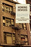 img - for Homing Devices: The Poor as Targets of Public Housing Policy and Practice book / textbook / text book