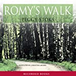 Romy's Walk: Abounding Love, Book 2 (       UNABRIDGED) by Peggy Stoks Narrated by Christina Moore