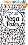 YOGA: Top 50 Yoga Poses with Pictures...