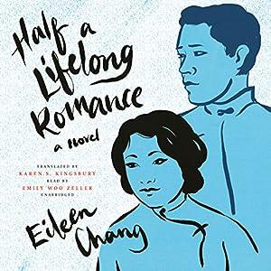 Half a Lifelong Romance Audiobook