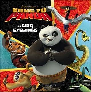 Kung fu panda les cinq cyclones sophie koechlin scout driggs livres - Les 5 cyclones ...
