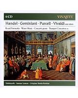 Handel; Geminiani; Purcell; Vivaldi; Albioni; Telemann And Others: Royal Firewor