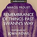 Remembrance of Things Past: Swann's Way Audiobook by Marcel Proust, Scott Moncrieff - translator Narrated by John Rowe