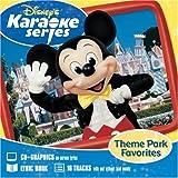 Disney's Karaoke Series: Theme Park Favorites ~ Disney Karaoke Series