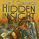 Hidden in Sight: Web Shifters, Book 3 Audiobook by Julie E. Czerneda Narrated by Luci Christian Bell