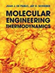 Molecular Engineering Thermodynamics...