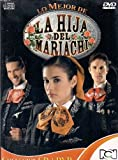 La Hija del Mariachi (DVD + CD)