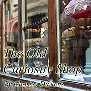 The Old Curiosity Shop Audiobook