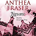 Jigsaw Audiobook by Anthea Fraser Narrated by Jacqueline Tong