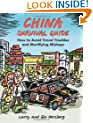 China Survival Guide: How to Avoid Travel Troubles and Mortifying Mishaps