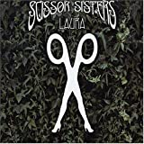 Scissor Sisters Laura [CD 1]