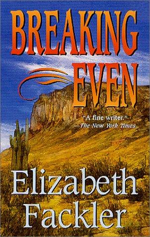Breaking Even, Elizabeth Fackler