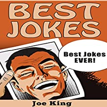 Best Jokes: Best Jokes EVER!: Funny Jokes, Stories & Riddles, Book 7 Audiobook by Joe King Narrated by Michael Hatak