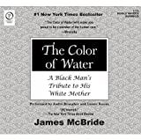 Color of Water, The: A Black Mans Tribute to his White Mother