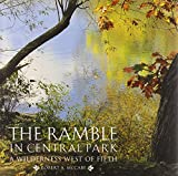 img - for The Ramble in Central Park: A Wilderness West of Fifth book / textbook / text book