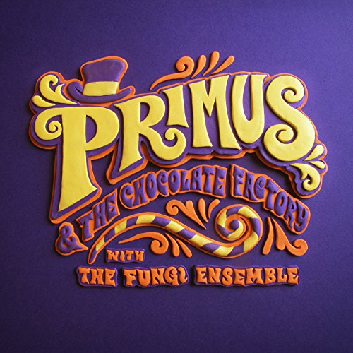 Primus-Primus And The Chocolate Factory With The Fungi Ensemble-CD-FLAC-2014-FORSAKEN Download