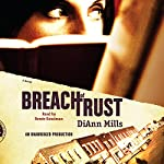 Breach of Trust: Call of Duty Series, Book 1 | DiAnn Mills