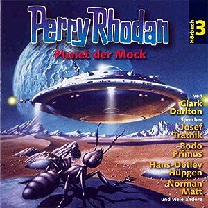 Planet der Mock (Perry Rhodan Hörspiel 03) Hörspiel