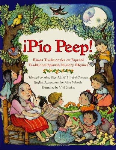 ¡Pío Peep!: Traditional Spanish Nursery Rhymes (Spanish Edition) front-344479