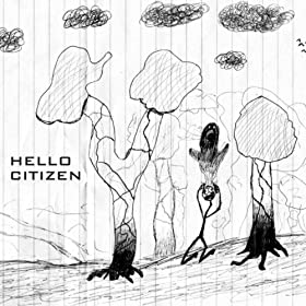 Hello Citizen [Explicit]