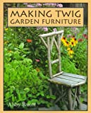 img - for Making Twig Garden Furniture book / textbook / text book