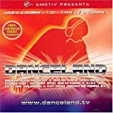 Danceland - Welcome To The Future Various Artists