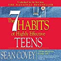 The 7 Habits of Highly Effective Teens: The Ultimate Teenage Success Guide Audiobook by Sean Covey Narrated by Sean Covey