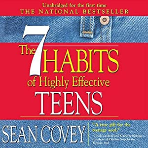 The 7 Habits of Highly Effective Teens: The Ultimate Teenage Success Guide | [Sean Covey]