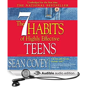 The 7 Habits of Highly Effective Teens: The Ultimate Teenage Success Guide (Unabridged)