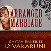 Arranged Marriage: Stories | [Chitra Banerjee Divakaruni]