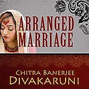 Arranged Marriage: Stories   [Chitra Banerjee Divakaruni]