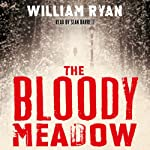 The Bloody Meadow | William Ryan