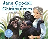Jane Goodall and the Chimpanzees (Science Biographies)