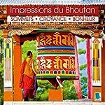 Impressions Du Bhoutan: Sommets, Croy...