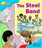 Oxford Reading Tree: Stage 3: First Phonics: the Steel Band