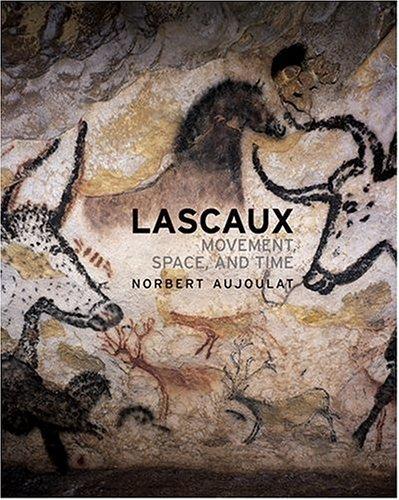 Lascaux: Movement, Space and Time (Lascaux Cave Paintings compare prices)