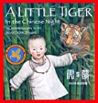 A Little Tiger in the Chinese Night:...