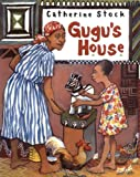 Gugu's House (0618003894) by Stock, Catherine