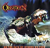On the Path of Others We Feed by Obsidian
