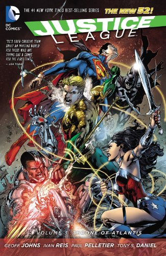 Download Justice League Vol. 3: Throne of Atlantis (Justice League Graphic Novel)