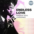 Endless Love (Greatest Soul Lovesongs)