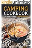 Camping Cookbook: 30 Great Outdoor Camping Recipes (Campfire Cooking) (English Edition)