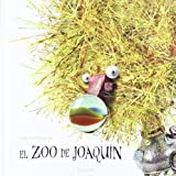 img - for El Zoo De Joaquin / Joaquin's Zoo (Spanish Edition) book / textbook / text book