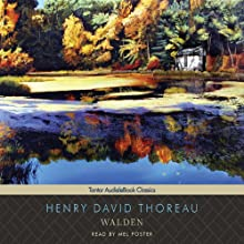 Walden | Livre audio Auteur(s) : Henry David Thoreau Narrateur(s) : Mel Foster