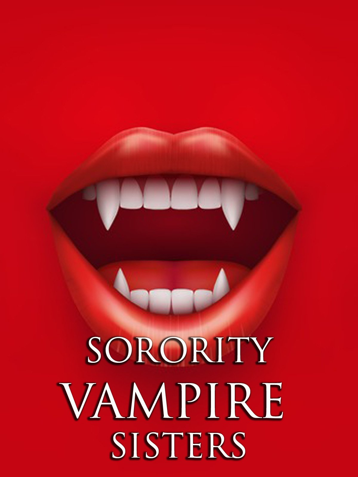 Sorority Vampire Sisters on Amazon Prime Video UK